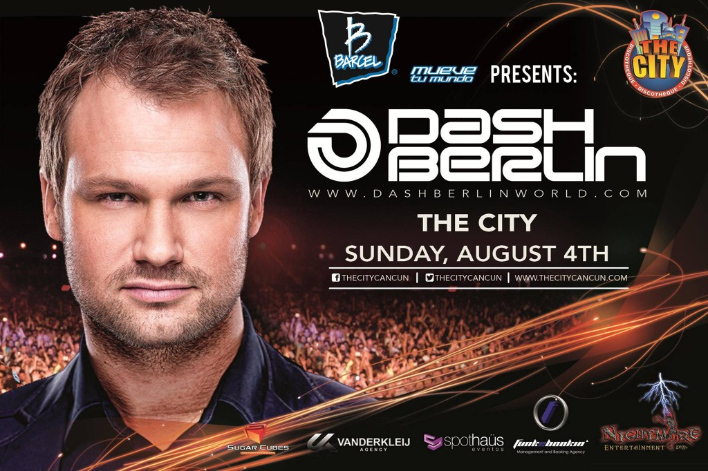 Dash Berlin en Cancun - Agosto 2013 - The City