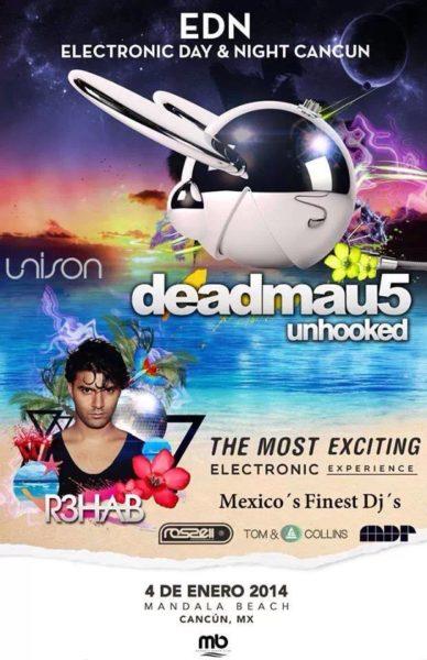 DeadMau5 R3hab Cancun 2014