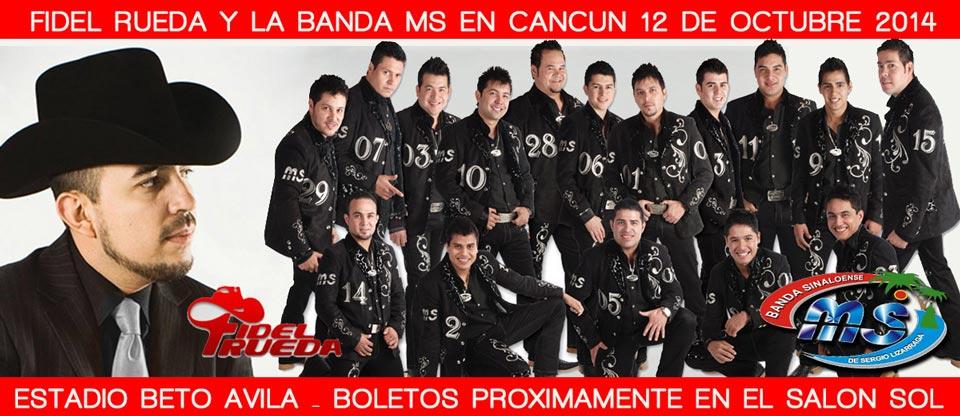Fidel Rueda y Banda MS en Cancun 2014