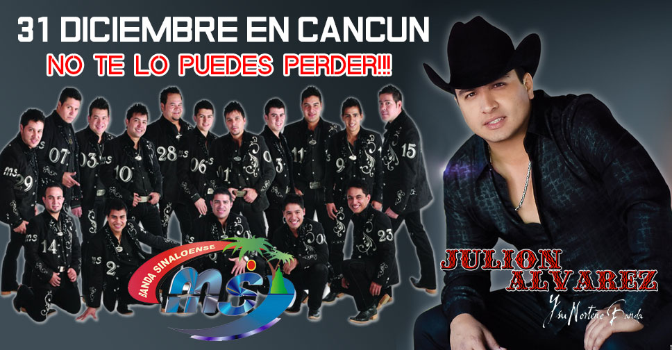 Julion Alvarez y Banda MS en Cancun