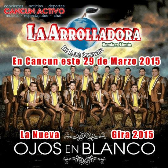 Boletos Arrolladora en Cancun 2015