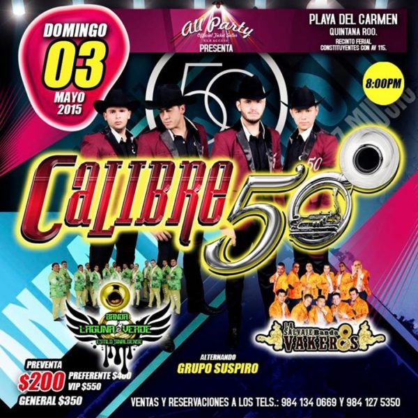 Calibre 50 - Playa del Carmen 2015