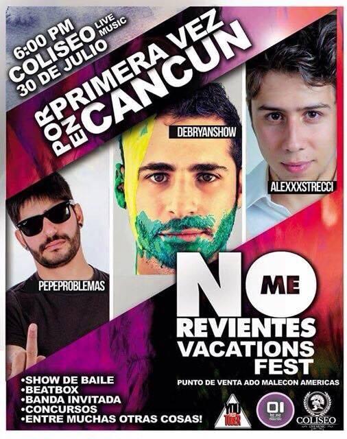 DebryanShow en Cancun - Julio 2015