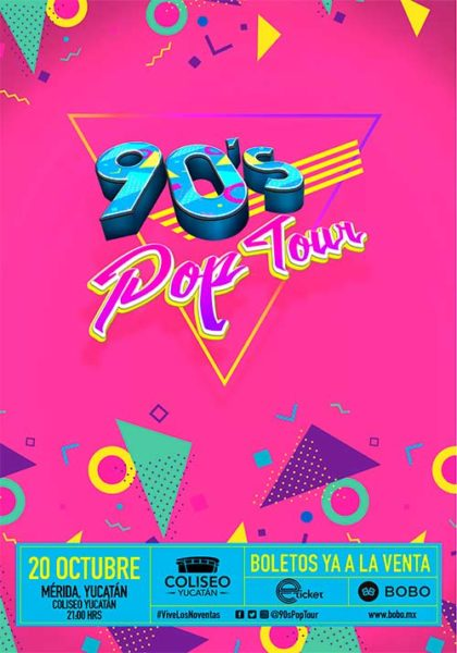 90´s Pop Tour en Mérida