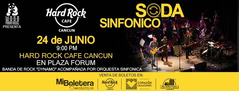 Soda Sinfónico en Cancún - 24 de junio 2017 - Hard Rock Café