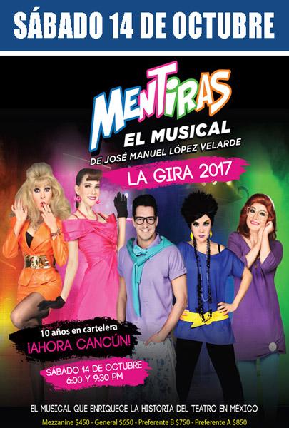 Mentiras, el musical, en Cancún