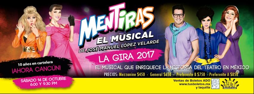 Mentiras el Musical en Cancún