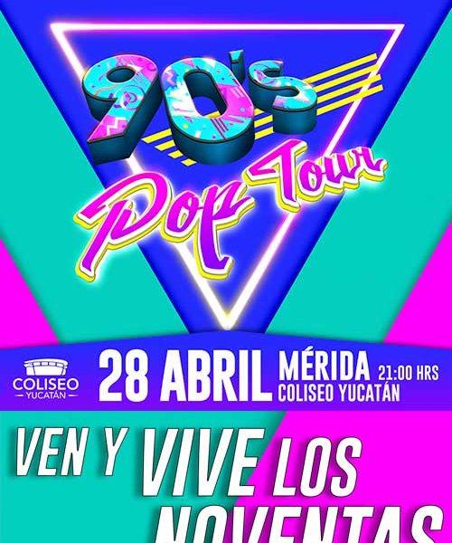 90s Pop Tour en Mérida