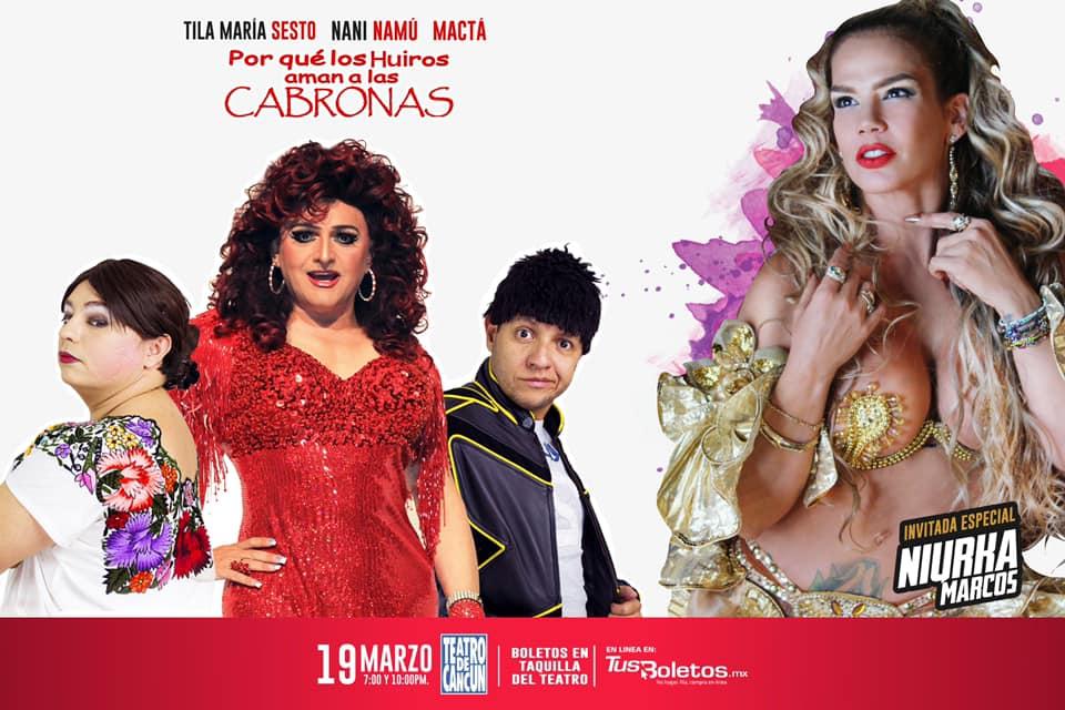 Por qué los huiros aman a las cabronas en Cancún el próximo 19 de marzo en Cancún tendrá como invitada especial a Niurka Marcos.