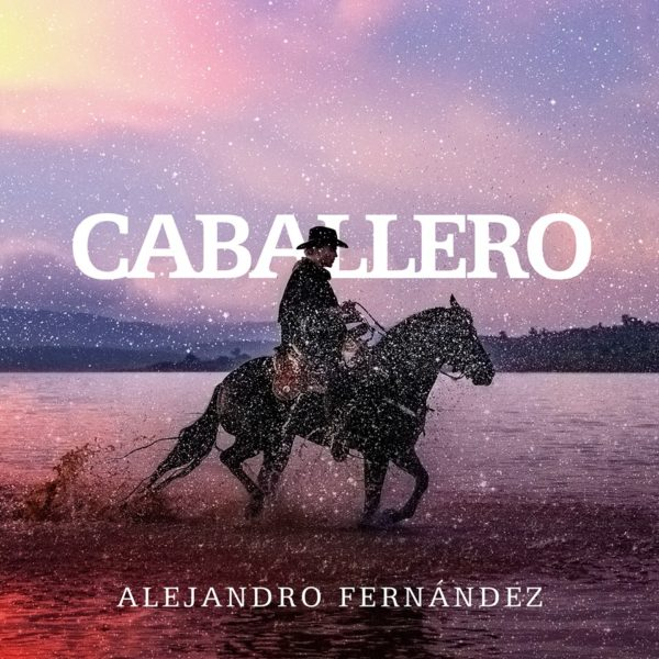 Alejandro Fernández presenta Caballero