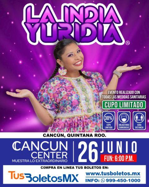 La India Yuridia en Cancún el próximo 26 de junio ¡No te lo puedes perder!